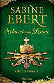 Schwert und Krone Zeit des Verrats