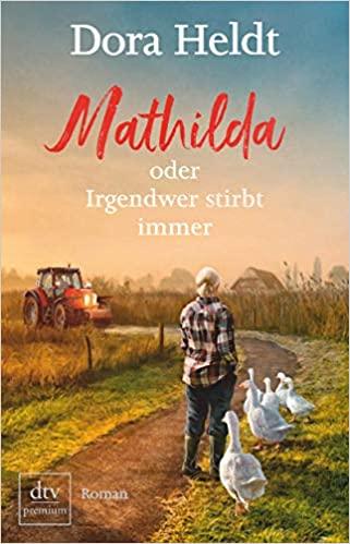 Dora Heldt_ Mathilda
