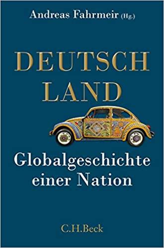 Andreas Fahrmeier Globalgeschichte einer Nation