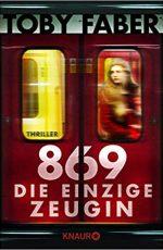 869 – Die einzige Zeugin