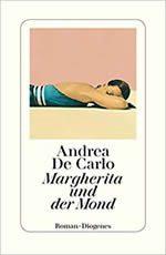 Andrea de Carlo - Margherita und der Mond