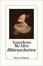 Annalena McAfee - Blütenschatten