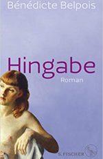 Bénédicte Belpois - Hingabe