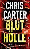 Chris Carter Bluthölle Cover