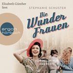 Die Wunderfrauen – Von allem nur das Beste Hörbuch
