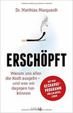 Dr. Matthias Marquardt - Erschöpft