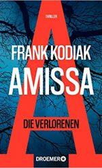 Frank Kodiak - Amissa – Die Verlorenen