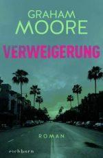 Graham Moore - Verweigerung