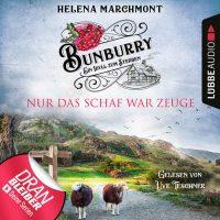 Helena Marchmont - Bunburry - Nur das Schaf war Zeuge