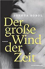 Joshua Sobol - Der große Wind der Zeit