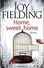 Joy Fielding - Home, sweet home