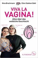 Nina Brochmann _ Ellen Stokken Dahl - Viva la Vagina!