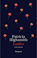 Patricia Highsmith - Ladies