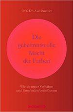 Prof. Dr. Axel Buether - Die geheime Macht der Farben