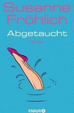 Susanne Fröhlich - Abgetaucht cover