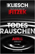 Vincent Kliesch -Sebastian Fitzek - Todesrauschen – Auris 3
